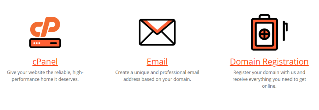 Give your website the reliable, high-performance home it deserves.  Email Create a unique and professional email address based on your domain.  Domain Registration Register your domain with us and receive everything you need to get online.
